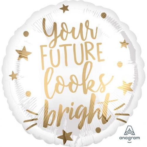 "18"" You'Re Future Looks Bright"